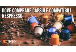 Dove comprare capsule compatibili Nespresso: 5 motivi per scegliere Coribe.com