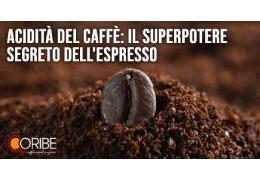 Acidità del caffè: il superpotere segreto dell'espresso