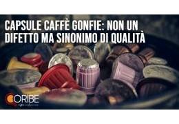 Capsule caffè gonfie: non un difetto ma sinonimo di qualità