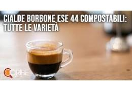 Cialde Borbone ESE 44 compostabili: tutte le varietà