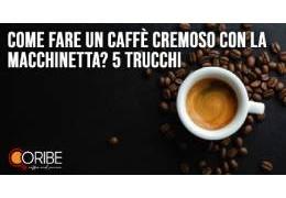 Come fare un caffè cremoso con la macchinetta? 5 dritte per un espresso da leccarsi (letteralmente) i baffi