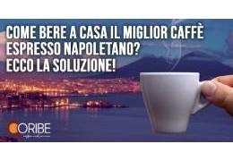 Come bere a casa il miglior caffè espresso napoletano? Ecco la soluzione!